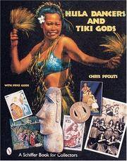 Hula Dancers and Tiki Gods: With Price Guide