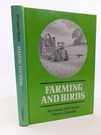 Farming and Birds.