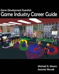 GAME DEVELOPMENT ESSENTIALS: GAME INDUSTRY CAREER GUIDE (PB)