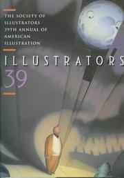 Illustrators 39: The Society of Illustrators 39th Annual of American Illustration (Illustrators)