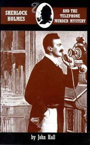 SHERLOCK HOLMES AND THE TELEPHONE MURDER MYSTERY