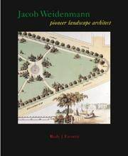 Jacob Weidenmann:  Pioneer Landscape Architect.