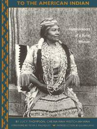image of To the American Indian: Reminiscences of a Yurok Woman