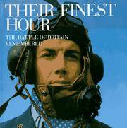 THEIR FINEST HOUR - The Battle of Britain Remembered