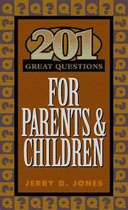201 Great Questions For Parents and Children