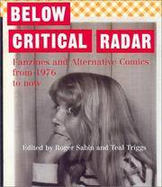 Below Critical Radar Fanzines and Alternative Comics From 1976 to Now