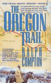The Oregon Trail: The Trail Drive, Book 9 by  Ralph Compton - Paperback - 1995-06-15 - from Basement Seller 101 and Biblio.com