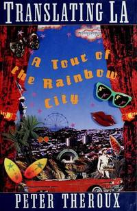 Translating LA: A Tour of the Rainbow City.