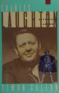 Charles Laughton; A Difficult Actor