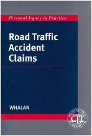 Road Traffic Accident Claims (Personal injury in practice)