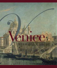Venice: History, Art and Architecture, Lifestyle. THREE VOLUMES
