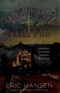 Motoring with Mohammed : Journeys to Yemen & the Red Sea