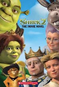 Shrek 2: The Movie Novel