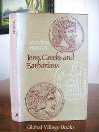 Jews, Greeks, and Barbarians: Aspects of the Hellenization of Judaism in the Pre-Christian Period.