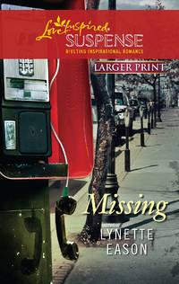 Missing (Love Inspired Large Print Suspense)