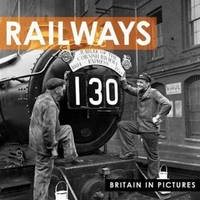 Railways (Britain in Pictures) by Ammonite Press - Paperback - 03/13/2012 - from Greener Books Ltd (SKU: 2435627)