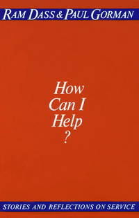 HOW CAN I HELP? Stories and Reflections on Service.