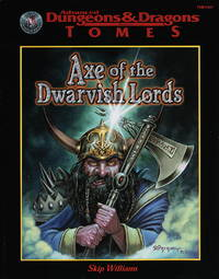 Axe of the Dwarvish Lord Advanced Dungeons & Dragons (2nd Edition)Tomes