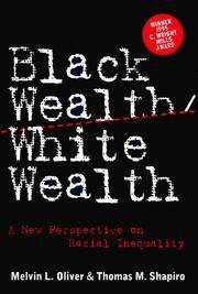 image of Black Wealth, White Wealth: A New Perspective on Racial Inequality