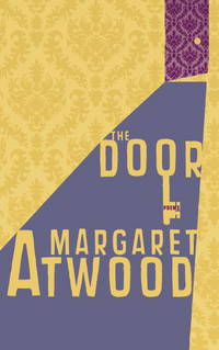 The Door by Margaret Atwood - Paperback - Later printing - 2007 - from Reading Rat (SKU: RRAB2180)