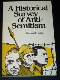Historical Survey of Anti-Semitism