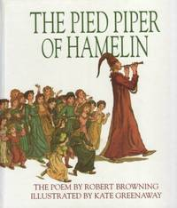 The Pied Piper of Hamelin by Robert Browning - Hardcover - 1993-09-11 - from Books Express and Biblio.com