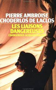 Les Liaisons Dangereuses by  Pierre Ambroise Choderlos De. Translated By Richard Aldington Laclos - Paperback - Reprint. - 1994 - from N. G. Lawrie Books. (SKU: 8258)