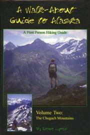 Walk About Guide to Alaska, No. 2: Chugach Mountians Lyons, Shawn