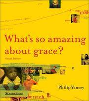 What\'s So Amazing About Grace Visual Edition