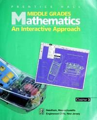 Middle Grades Mathematics: An Interactive Approach, Course 3