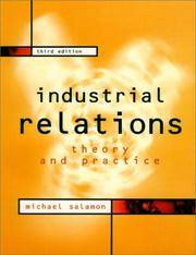 Industrial Relations: Theory and Practice (3rd Edition)