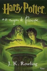 Harry Potter e o Enigma do Príncipe (Vol 6)