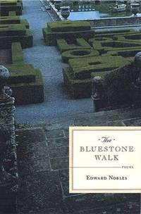 The Bluestone Walk  Poems