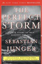 image of The Perfect Storm : A True Story of Men Against the Sea