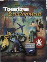 Touism Development : Principles, Processes, and Policies (Hospitality, Travel & Tourism)