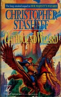 The Oathbound Wizard, Vol. 2