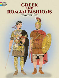 Greek and Roman Fashions by  Tom Tierney - Paperback - 2015 - from Voyageur Book Shop (SKU: 008568)