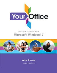Your Office: Getting Started with Windows 7
