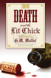 Death and the Lit Chick (A St. Just Mystery)