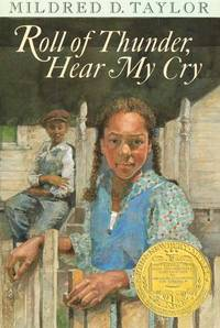 Roll of Thunder, Hear My Cry- (25th Anniversary Edition) - by Mildred D. Taylor- - Hardcover - 1976 - from Infospec (SKU: 5347)