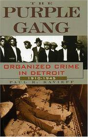 image of The Purple Gang: Organized Crime In Detroit - 1910 - 1945