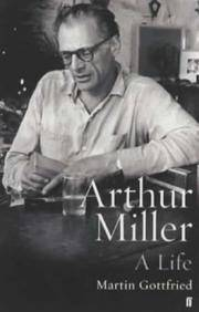 Arthur Miller : A Life