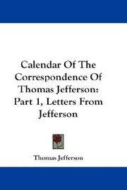 image of Calendar Of The Correspondence Of Thomas Jefferson: Part 1, Letters From Jefferson