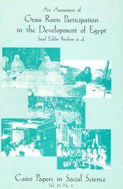 An Assessment of Grass Roots Participation in the Development of Egypt: Cairo Papers in Social...