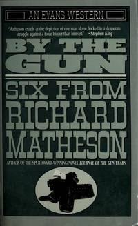 image of By the Gun: Six from Richard Matheson (An Evans Western)
