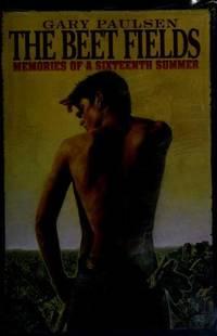 Beet Fields, The : Memories Of A Sixteenth Summer