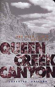 The Rock Jock's Guide to Queen Creek Canyon Superior, Arizona.