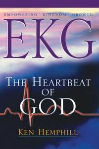 EKG : Empowering Kingdom Growth: The Heartbeat of God