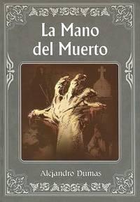 Mano del muerto (Spanish Edition)