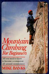 Mountain Climbing for Beginners.